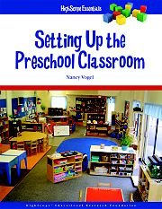 Setting Up the Preschool Classroom