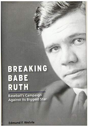 Breaking Babe Ruth: Baseball