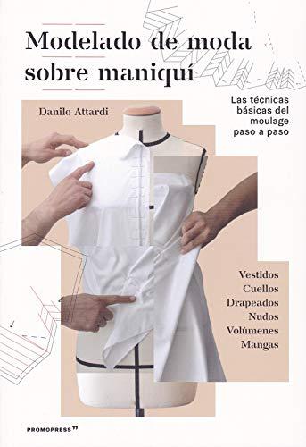 Modelado de moda sobre maniquí. Las técnicas básicas del moulage paso a paso