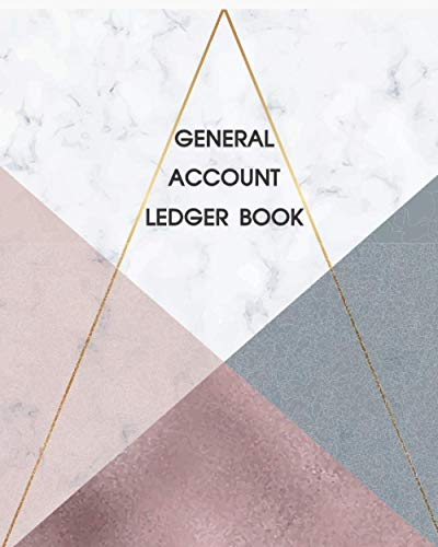 Compare Textbook Prices for General Account Ledger Book: 4 Column Accounting Ledger Record Income and Expenses for Bookkeeping Tracker Financial Income and Expenses Account Log Book Money Budgeting Management Simple  ISBN 9798596395433 by Planners, Lynn S.