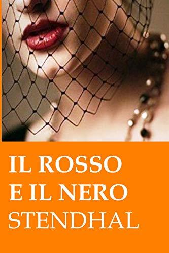 Il rosso e il nero: Ed. Integrale italiana