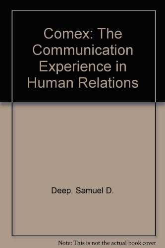 Comex: The Communication Experience in Human Relations