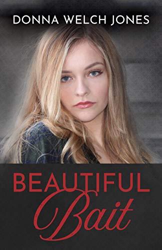Beautiful Bait by [Donna Welch Jones]