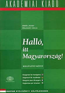 Hallo Itt Magyarorszag!: Book 3 (Hungarian Edition) Supplement edition by Erdos, Jozsef (2001) Paperback
