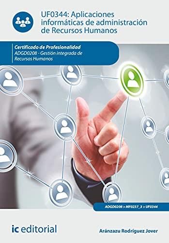 Aplicaciones informáticas de administración de Recursos Humanos. ADGD0208 - Gestión integrada de recursos humanos