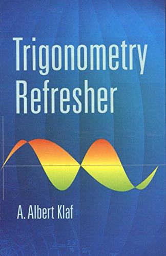 Trigonometry Refresher (Dover Books on Physics) (English Edition)