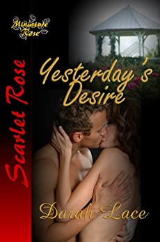 Yesterday's Desire by [Darah Lace]