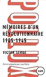 Mémoires d'un révolutionnaire 1905-1945 par Serge