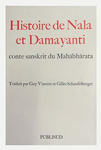 Histoire de Nala et Damayanti (Romans Récits)