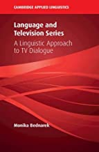 Language and Television Series: A Linguistic Approach to TV Dialogue