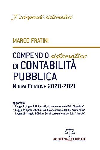 Compendio sistematico di contabilità pubblica 2021