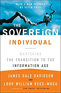 Real Estate Investing Books! -  The Sovereign Individual: Mastering the Transition to the Information Age
