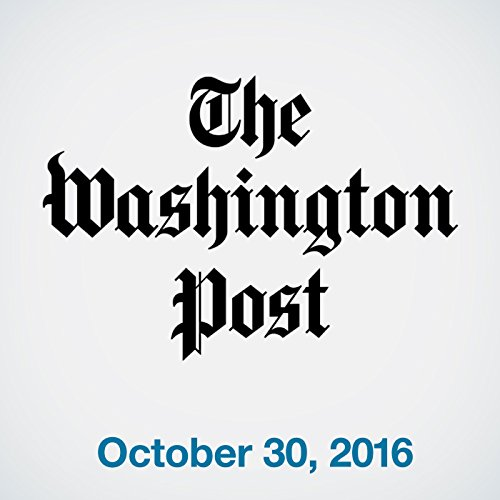 Top Stories Daily from The Washington Post, October 30, 2016 copertina