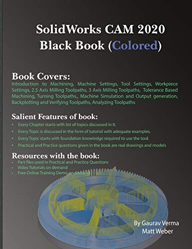 Compare Textbook Prices for SolidWorks CAM 2020 Black Book Colored  ISBN 9781988722832 by Verma, Gaurav,Weber, Matt