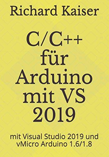 C/C++ für Arduino: mit Visual Studio 2019 und vMicro Arduino 1.6/1.8