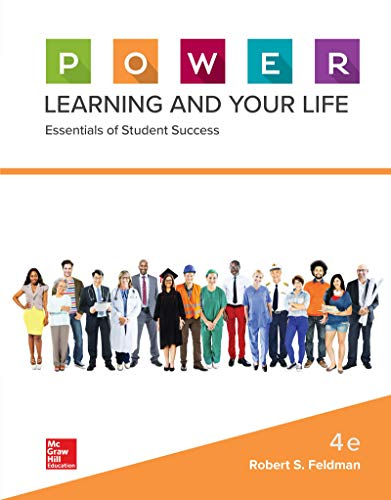 Compare Textbook Prices for P.O.W.E.R. Learning and Your Life: Essentials of Student Success 4 Edition ISBN 9781260063295 by Feldman, Robert