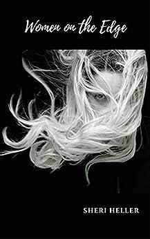 Women on the Edge by [Sheri Heller]