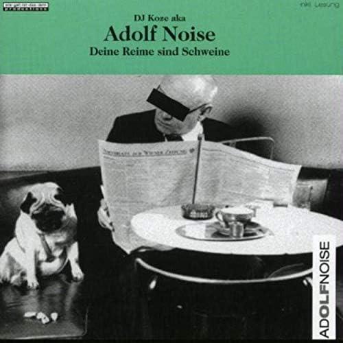 Dj Koze Aka Adolf Noise & DJ Koze
