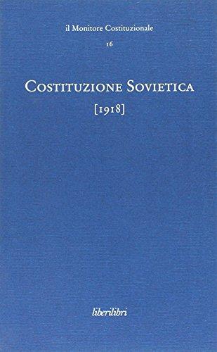 Costituzione sovietica 1918. Ediz. multilingue Il