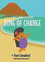 Ring of Change (Leia's Adventures)