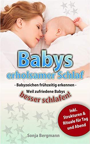 Babys erholsamer Schlaf: Babyzeichen frühzeitig erkennen - weil zufriedene Babys besser schlafen
