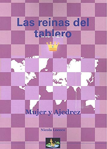 Las Reinas Del tablero