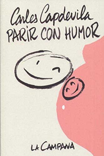 Parir con humor (Narrativa Catalana)