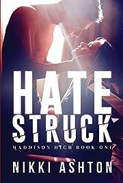 Hate Struck: (Maddison High School Book 1- Bully Romance)