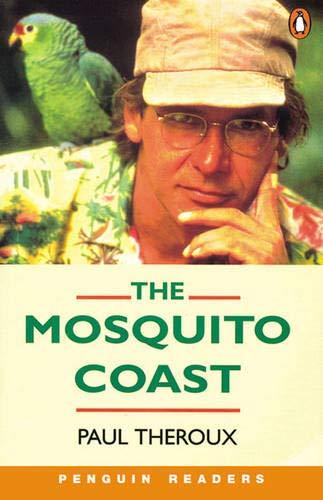 Mosquito Coast Book & Cassette: Peng4:Mosquito Coast Bk/Cass Pk (Penguin...