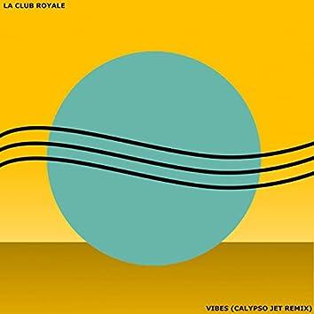 Vibes (Calypso Jet Remix)