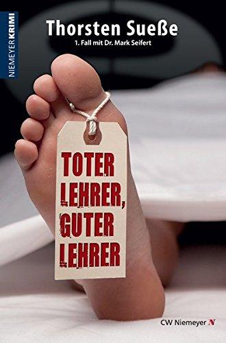 Toter Lehrer, guter Lehrer: Ein Hannover-KRIMI