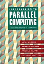 Introduction to Parallel Computing: Design and Analysis of Algorithms
