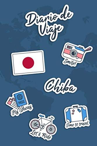 Diario de Viaje Chiba: Diario de Viaje   106 páginas, 15.24 cm x 22.86 cm   Para acompañarle durante su estancia.