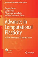 Advances in Computational Plasticity: A Book in Honour of D. Roger J. Owen (Computational Methods in Applied Sciences (46))