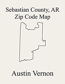 rogers arkansas zip code map Sebastian County Arkansas Zip Code Map Includes Beverly Cole rogers arkansas zip code map