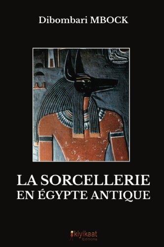 La sorcellerie en Egypte antique