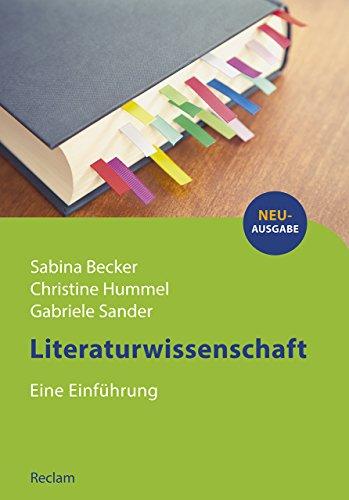 Literaturwissenschaft: Eine Einführung (Reclams Studienbuch Germanistik)