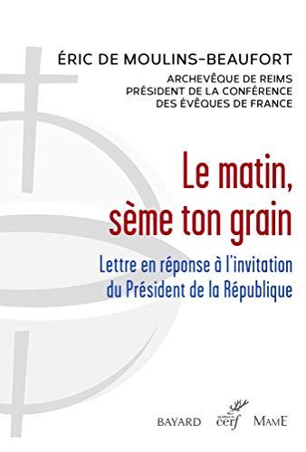 Le matin, sème ton grain (Documents d'Église)