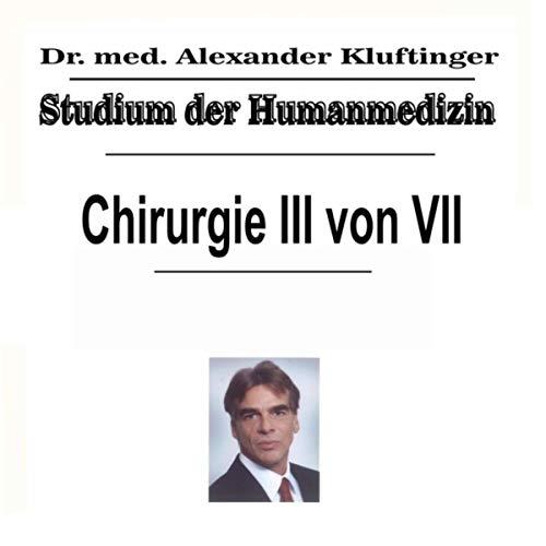 Studium der Humanmedizin - Chirurgie, Pt. 3