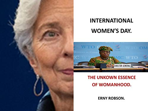 International Women's Day: The Unknown Essence of Womanhood (English Edition)