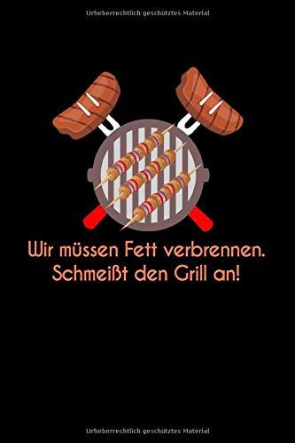 Wir Müssen Fett Verbrennen Schmeißt Den Grill An: Jahreskalender für das Jahr 2020 Din-A5 Format Jahresplaner
