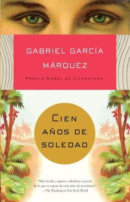 Cien Anos de Soledad[SPA-CIEN ANOS DE SOLEDAD][Spanish Edition][Paperback]