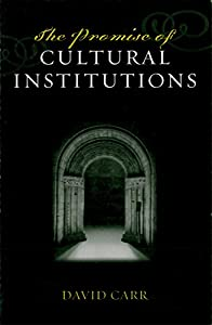 The Promise of Cultural Institutions (American Association for State and Local History)