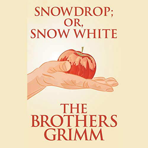 Snowdrop (or, Snow White) cover art