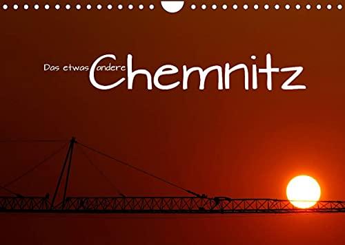 Das etwas andere Chemnitz (Wandkalender 2022 DIN A4 quer)