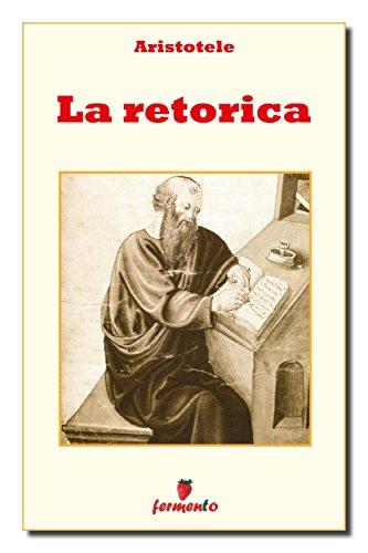 La retorica (Filosofia, politica e ideologie Vol. 326)