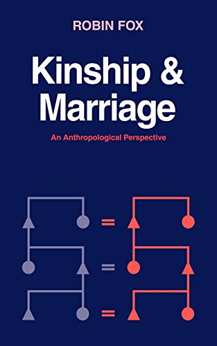 Kinship and Marriage (Cambridge Studies in Social and Cultural Anthropology)