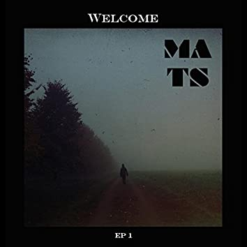 Welcome - EP1