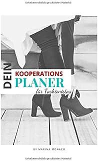 DEIN KOOPERATIONSPLANER FÜR FASHIONISTAS: Version: Schuhe | Kooperationsplaner für Influencer, Fashionistas & Produkttester auf Social Media | Content ... Kooperationen auf Instagram | 100 Seiten
