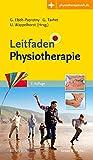 Leitfaden Physiotherapie: Mit Zugang zur Medizinwelt - Gisela Ebelt-Paprotny